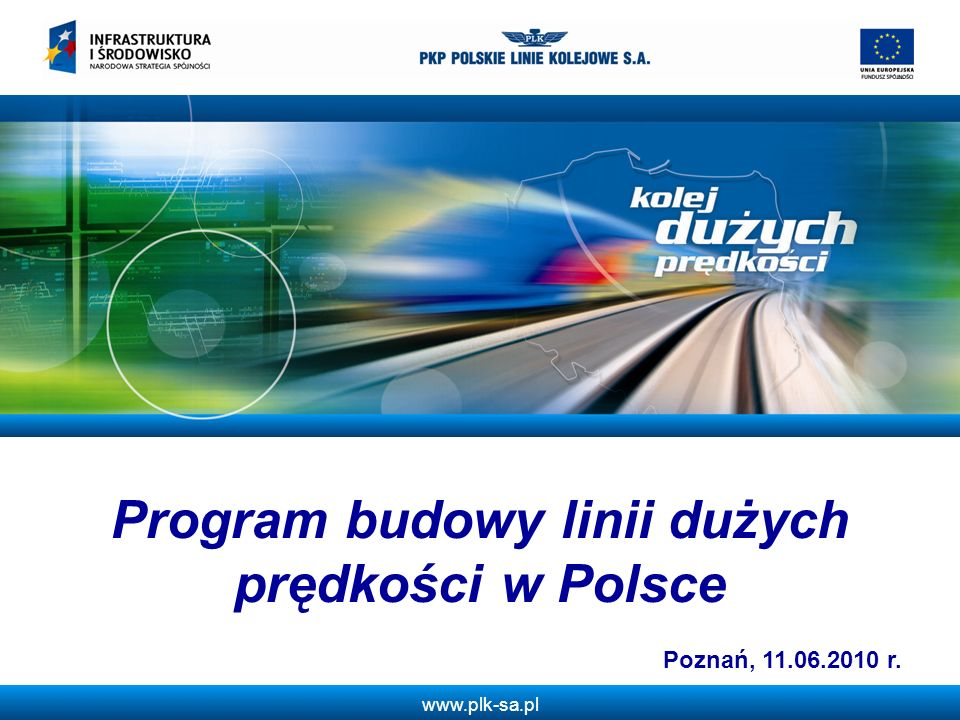 www.plk-sa.pl 12 Kalendarz projektu 1995 – Kierunkowy program rozwoju kolei dużych prędkości w Polsce.