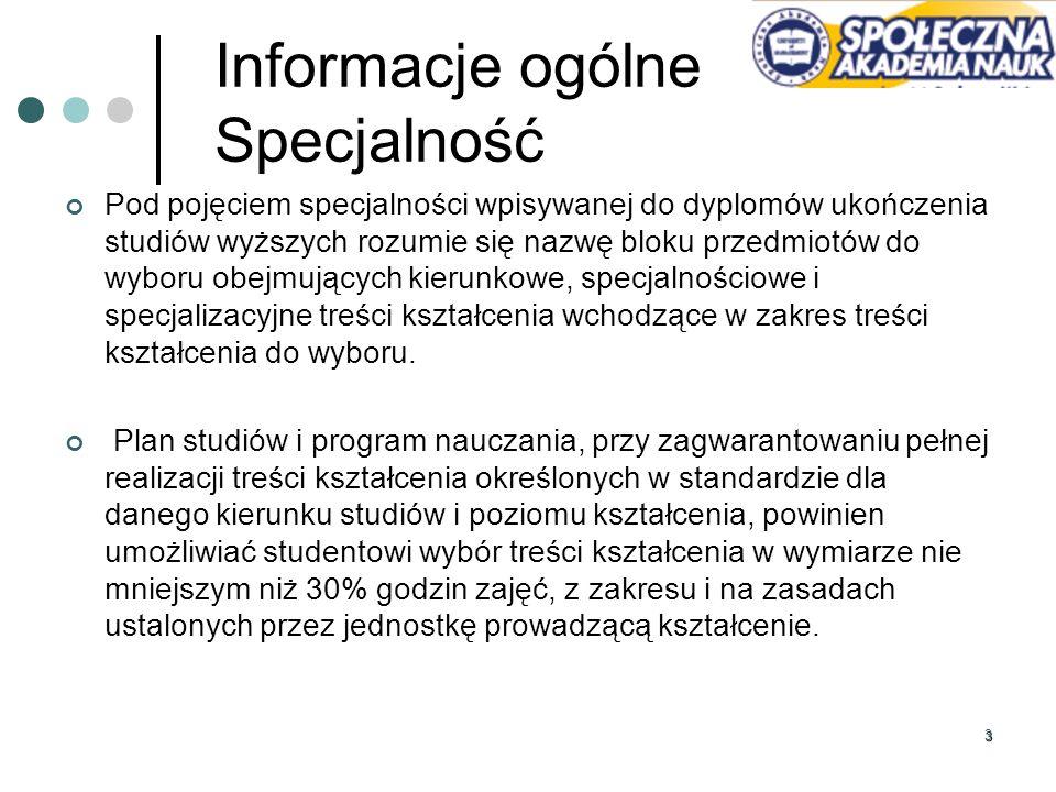 44 Informacje ogólne Seminarium specjalizacyjne W obrębie prowadzonych specjalności realizowane są seminaria specjalizacyjne.