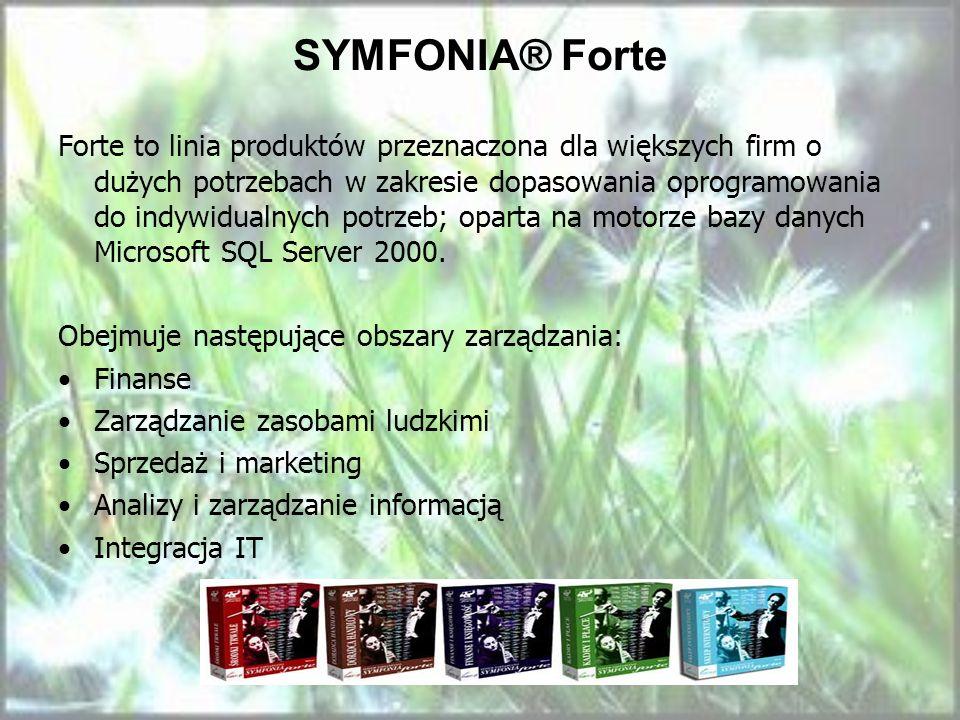 SYMFONIA® Forte Forte to linia produktów przeznaczona dla większych firm o dużych potrzebach w zakresie dopasowania oprogramowania do indywidualnych p