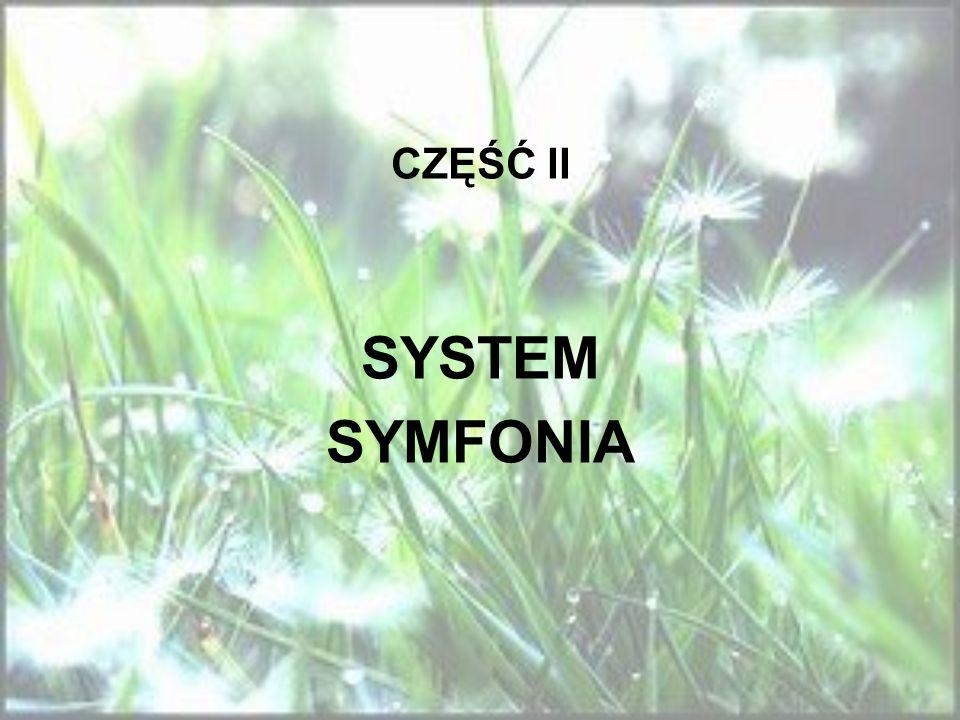 CZĘŚĆ II SYSTEM SYMFONIA