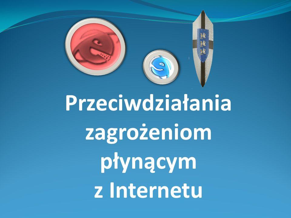 Przeciwdziałania zagrożeniom płynącym z Internetu
