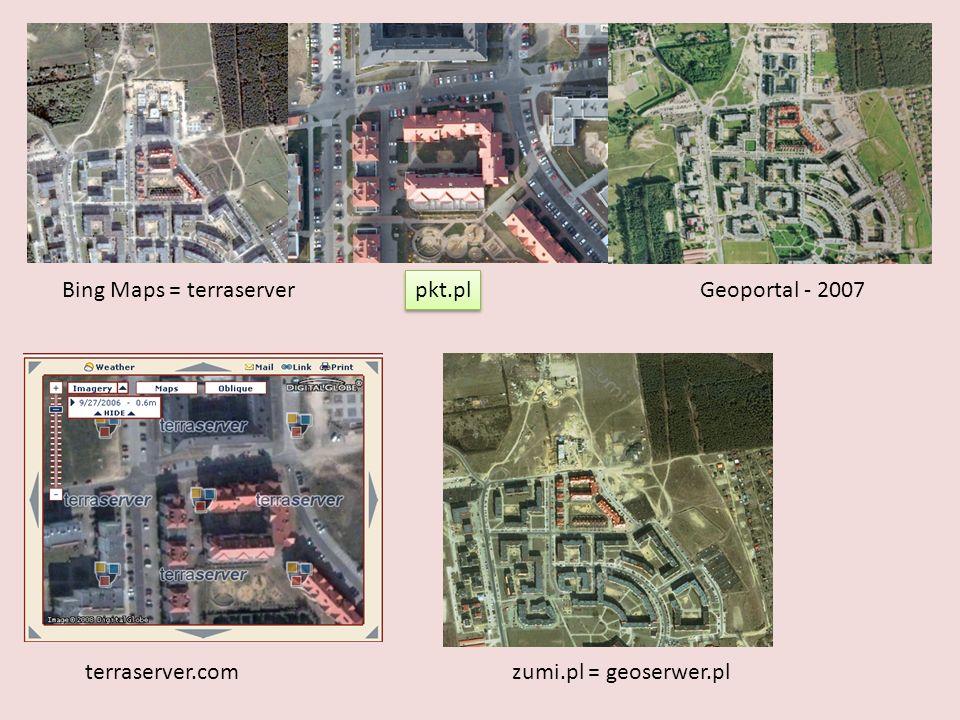 Bing Maps = terraserver pkt.pl Geoportal - 2007 zumi.pl = geoserwer.plterraserver.com