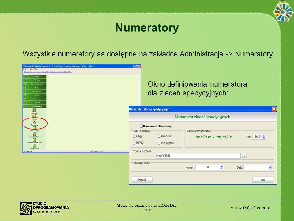 www.fraktal.com.pl Studio Oprogramowania FRAKTAL 2010 Numeratory Wszystkie numeratory są dostępne na zakładce Administracja -> Numeratory Okno definio