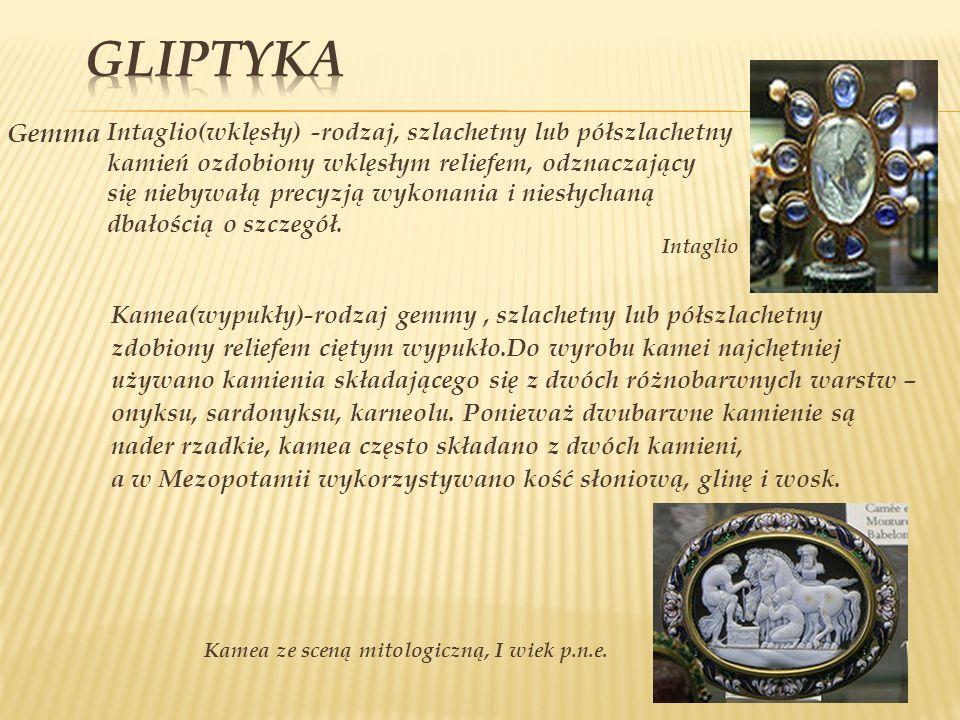 Gemma Intaglio Kamea(wypukły)-rodzaj gemmy, szlachetny lub półszlachetny zdobiony reliefem ciętym wypukło.Do wyrobu kamei najchętniej używano kamienia