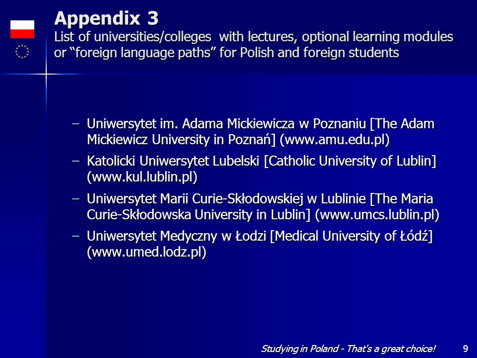 Studying in Poland - That's a great choice!9 Appendix 3 List of universities/colleges with lectures, optional learning modules or foreign language pat