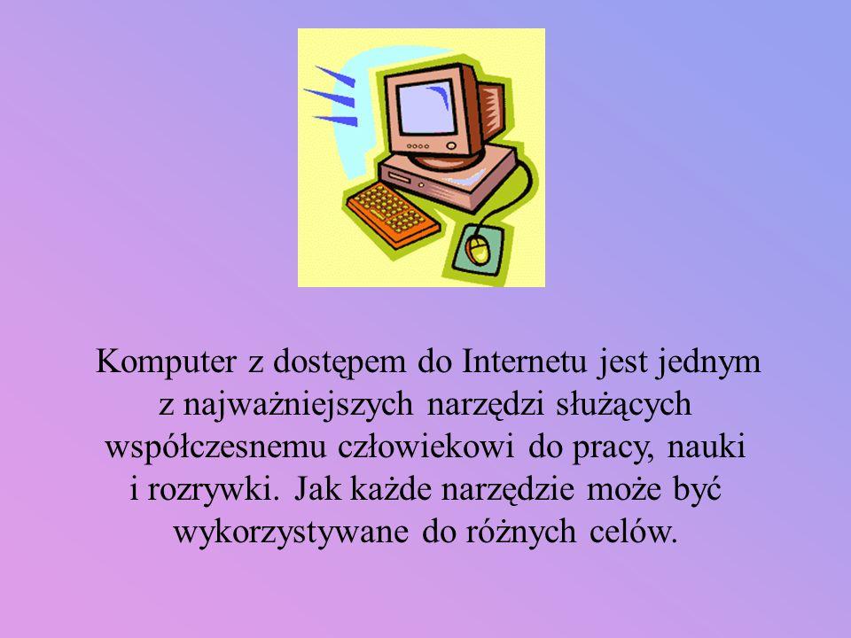 Najczęstsze zagrożenia, na jakie narażone są dzieci w Internecie: kontakt z materiałami zawierającymi treści nieodpowiednie do wieku dziecka niebezpieczne kontakty cyberprzemoc nieświadome uczestniczenie w działaniach niezgodnych z prawem nieświadome udostępnianie informacji (np.