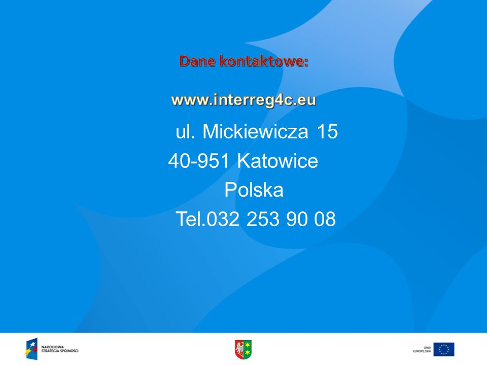 ul. Mickiewicza 15 40-951 Katowice Polska Tel.032 253 90 08
