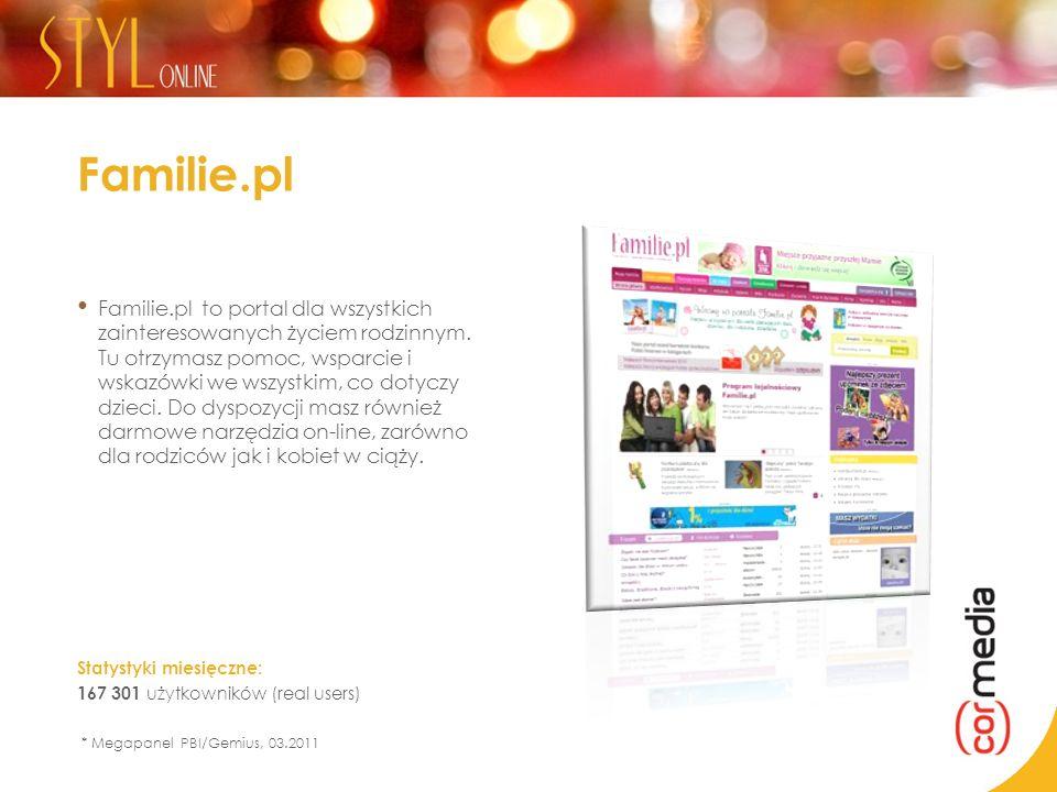 Familie.pl Familie.pl to portal dla wszystkich zainteresowanych życiem rodzinnym. Tu otrzymasz pomoc, wsparcie i wskazówki we wszystkim, co dotyczy dz
