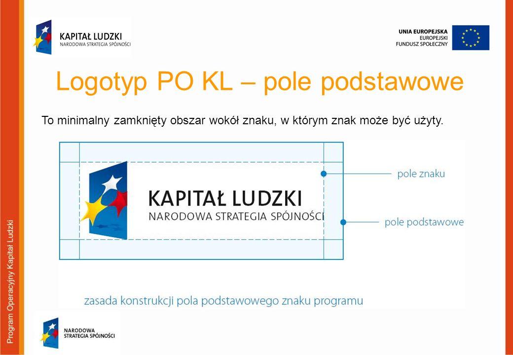 Logotyp PO KL – pole podstawowe To minimalny zamknięty obszar wokół znaku, w którym znak może być użyty.