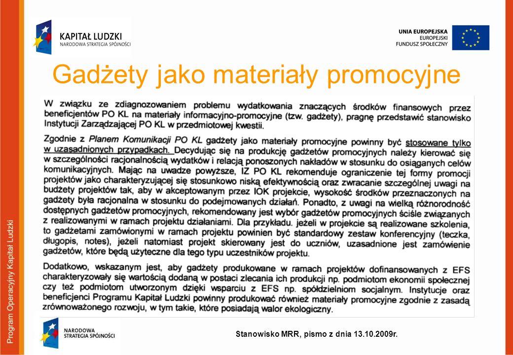 Gadżety jako materiały promocyjne Stanowisko MRR, pismo z dnia 13.10.2009r.
