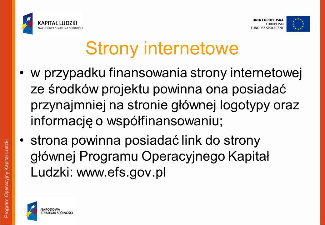 Strony internetowe w przypadku finansowania strony internetowej ze środków projektu powinna ona posiadać przynajmniej na stronie głównej logotypy oraz