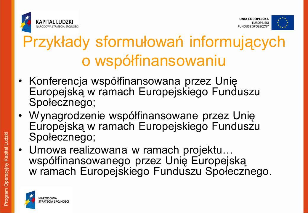 Konferencja współfinansowana przez Unię Europejską w ramach Europejskiego Funduszu Społecznego; Wynagrodzenie współfinansowane przez Unię Europejską w