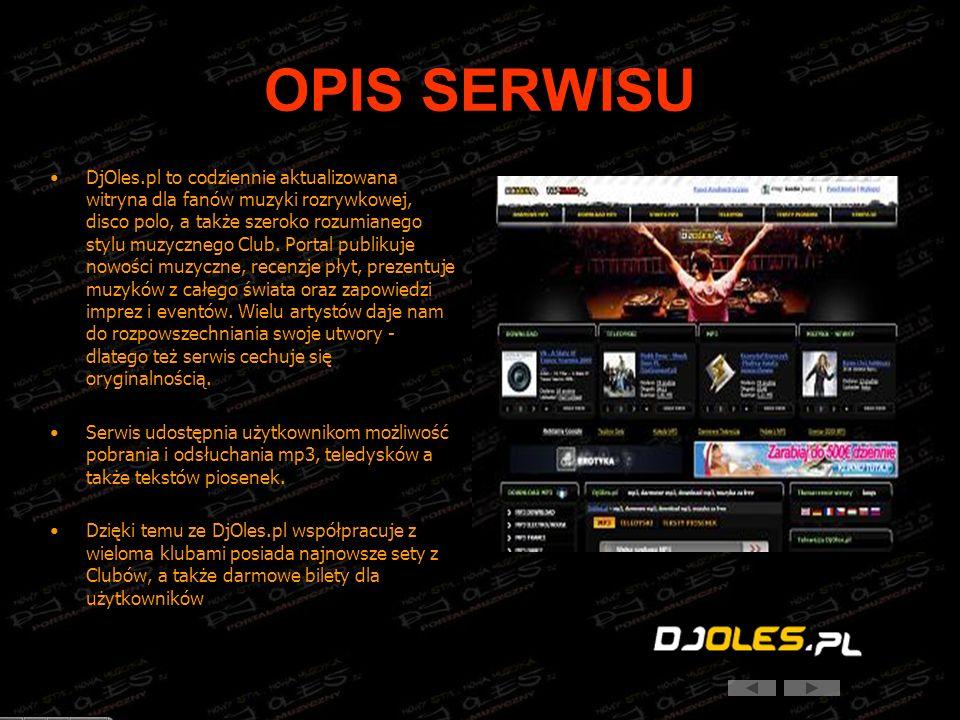 OPIS SERWISU DjOles.pl to codziennie aktualizowana witryna dla fanów muzyki rozrywkowej, disco polo, a także szeroko rozumianego stylu muzycznego Club