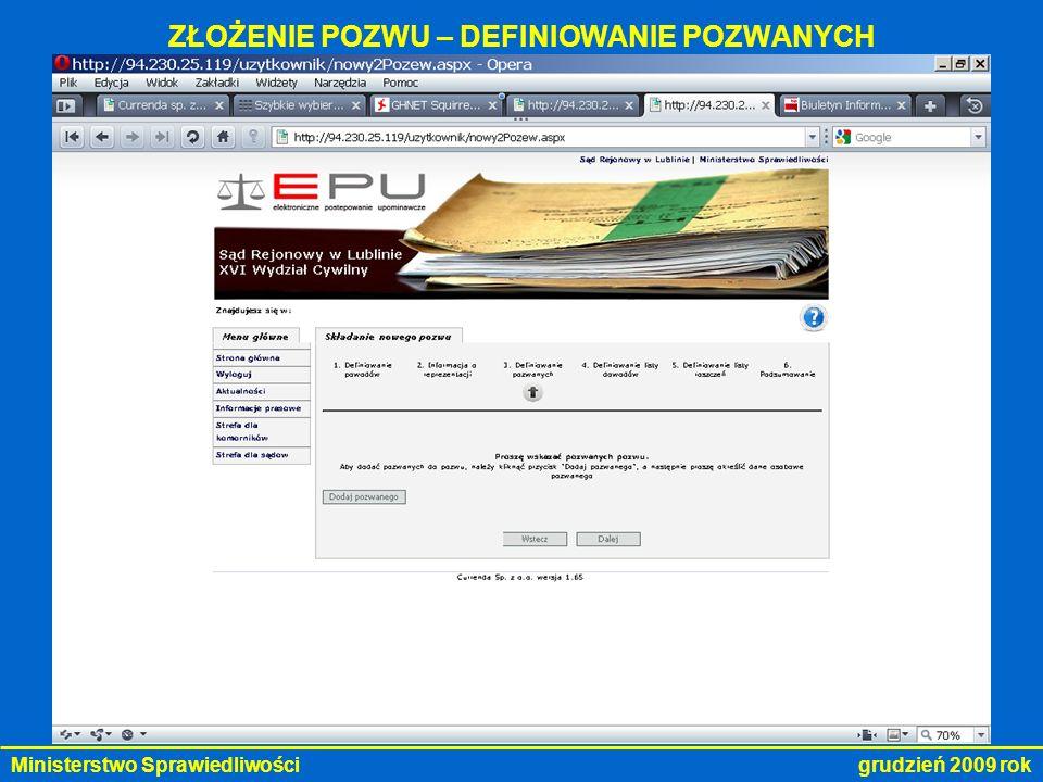 Ministerstwo Sprawiedliwości grudzień 2009 rok ZŁOŻENIE POZWU – DEFINIOWANIE POZWANYCH