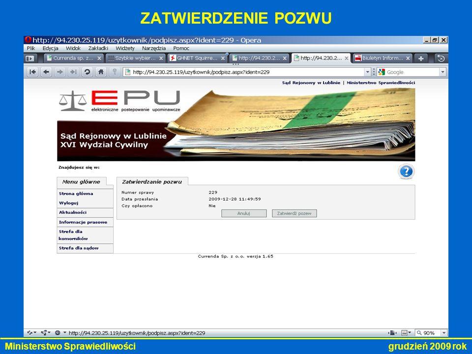 Ministerstwo Sprawiedliwości grudzień 2009 rok ZATWIERDZENIE POZWU