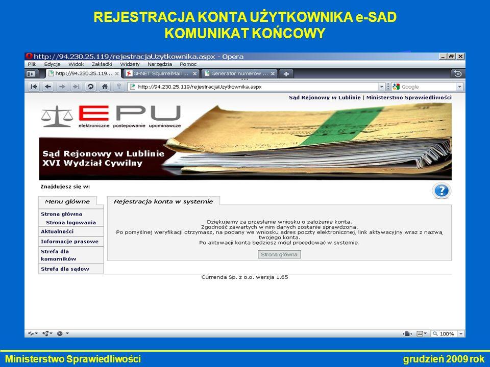 Ministerstwo Sprawiedliwości grudzień 2009 rok SPRAWDZENIE LISTY ZŁOŻONYCH POZWÓW STRONA GŁÓWNA e-SAD