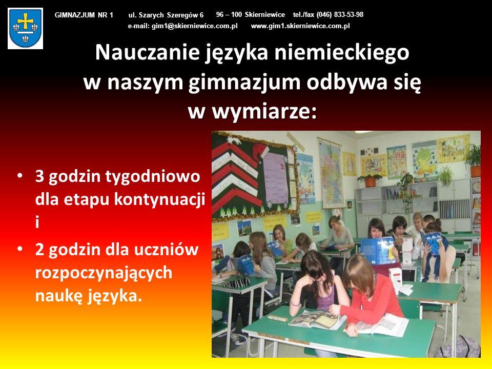 Nauczanie języka niemieckiego w naszym gimnazjum odbywa się w wymiarze: 3 godzin tygodniowo dla etapu kontynuacji i 2 godzin dla uczniów rozpoczynając