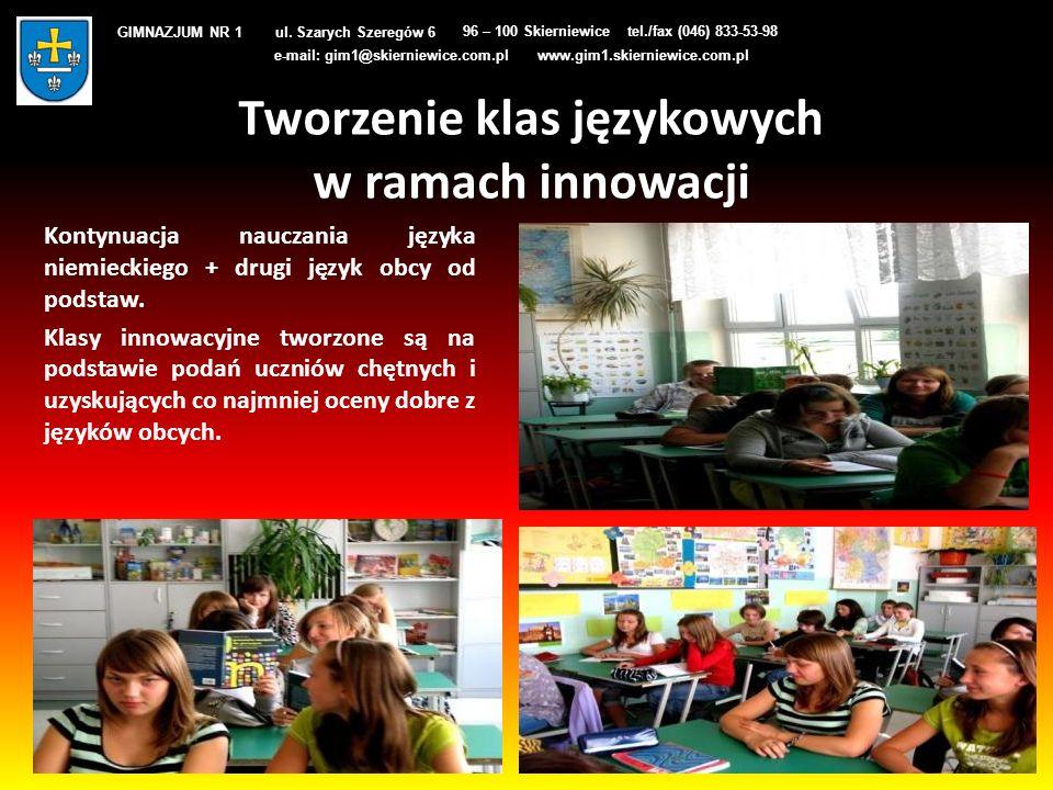 Tworzenie klas językowych w ramach innowacji Kontynuacja nauczania języka niemieckiego + drugi język obcy od podstaw. Klasy innowacyjne tworzone są na