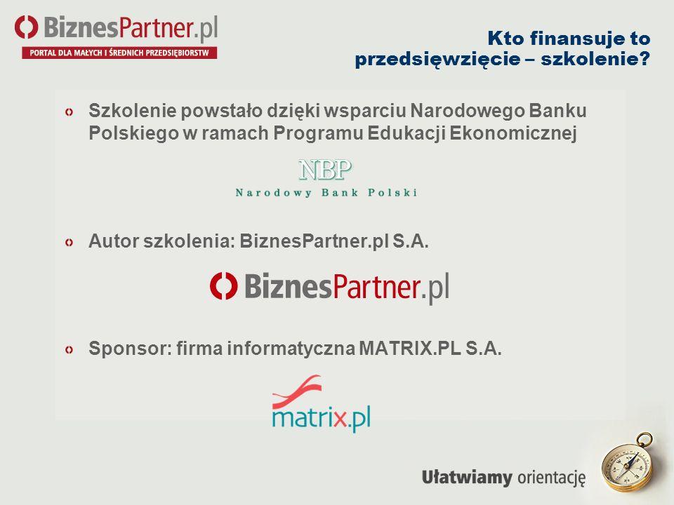 Kto finansuje to przedsięwzięcie – szkolenie? Szkolenie powstało dzięki wsparciu Narodowego Banku Polskiego w ramach Programu Edukacji Ekonomicznej Au