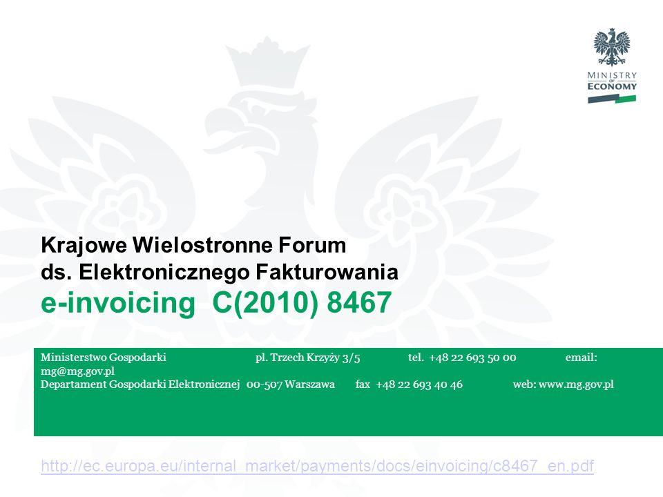 Pl. Trzech Krzyży 3/5 00-507 Warsaw tel +48 22 693 50 00 fax +48 22 693 40 46 email mg@mg.gov.pl web www.mg.gov.pl Ministry of Economy Ministerstwo Go