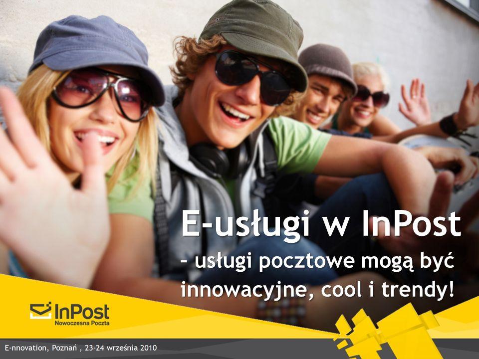 E-usługi w InPost – usługi pocztowe mogą być innowacyjne, cool i trendy!