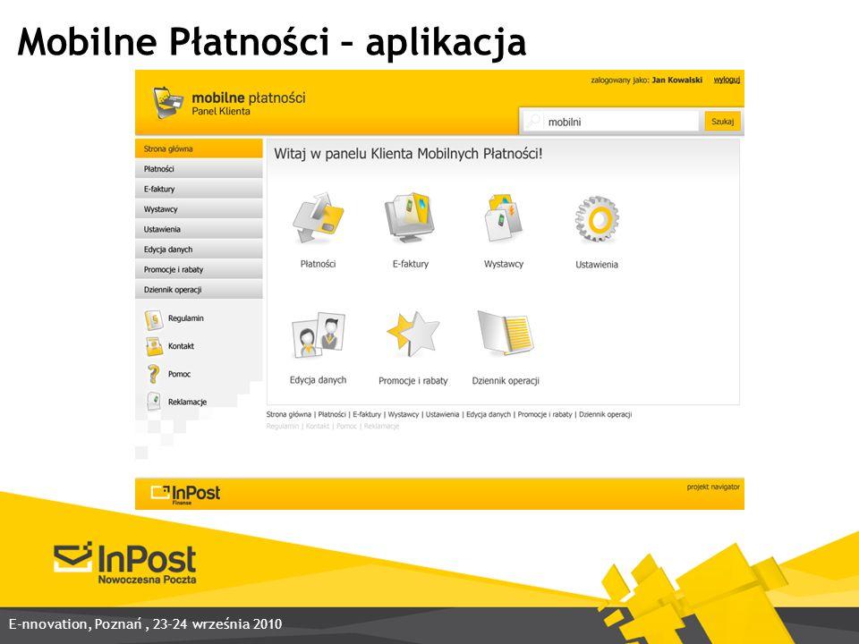 Mobilne Płatności – aplikacja E-nnovation, Poznań, 23-24 września 2010