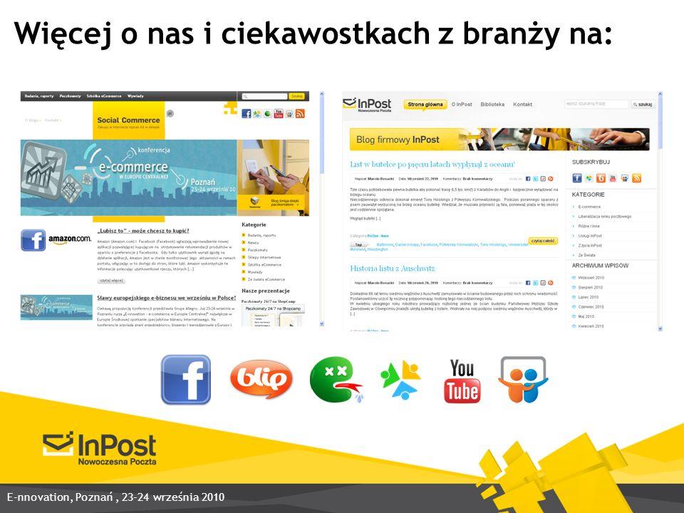 Więcej o nas i ciekawostkach z branży na: E-nnovation, Poznań, 23-24 września 2010