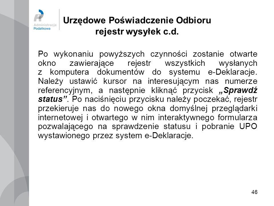 46 Urzędowe Poświadczenie Odbioru rejestr wysyłek c.d. Po wykonaniu powyższych czynności zostanie otwarte okno zawierające rejestr wszystkich wysłanyc