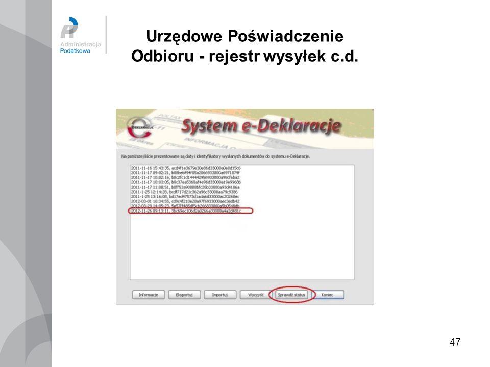 47 Urzędowe Poświadczenie Odbioru - rejestr wysyłek c.d.