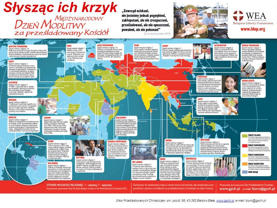 Głos Prześladowanych Chrześcijan, skr. poczt. 88, 43-382 Bielsko-Biała, www.gpch.pl, e-mail: biuro@gpch.plwww.gpch.pl Słysząc ich krzyk