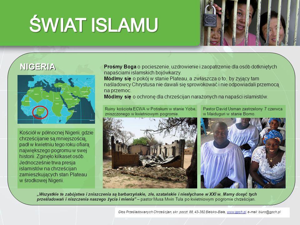 Głos Prześladowanych Chrześcijan, skr. poczt. 88, 43-382 Bielsko-Biała, www.gpch.pl, e-mail: biuro@gpch.plwww.gpch.pl NIGERIA Prośmy Boga o pocieszeni