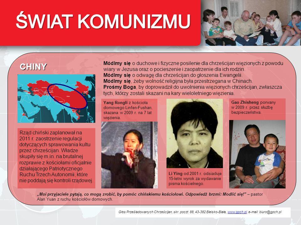 Głos Prześladowanych Chrześcijan, skr. poczt. 88, 43-382 Bielsko-Biała, www.gpch.pl, e-mail: biuro@gpch.plwww.gpch.pl CHINY Módlmy się o duchowe i fiz