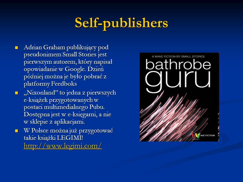 Self-publishers Adrian Graham publikujący pod pseudonimem Small Stories jest pierwszym autorem, który napisał opowiadanie w Google. Dzień później możn