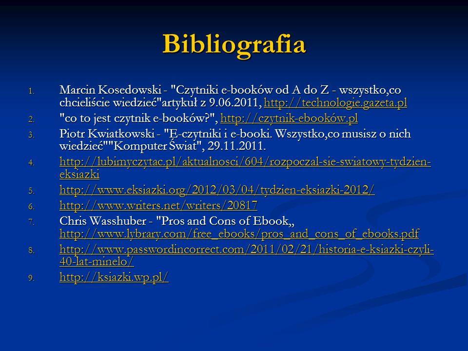 Bibliografia 1. Marcin Kosedowski -