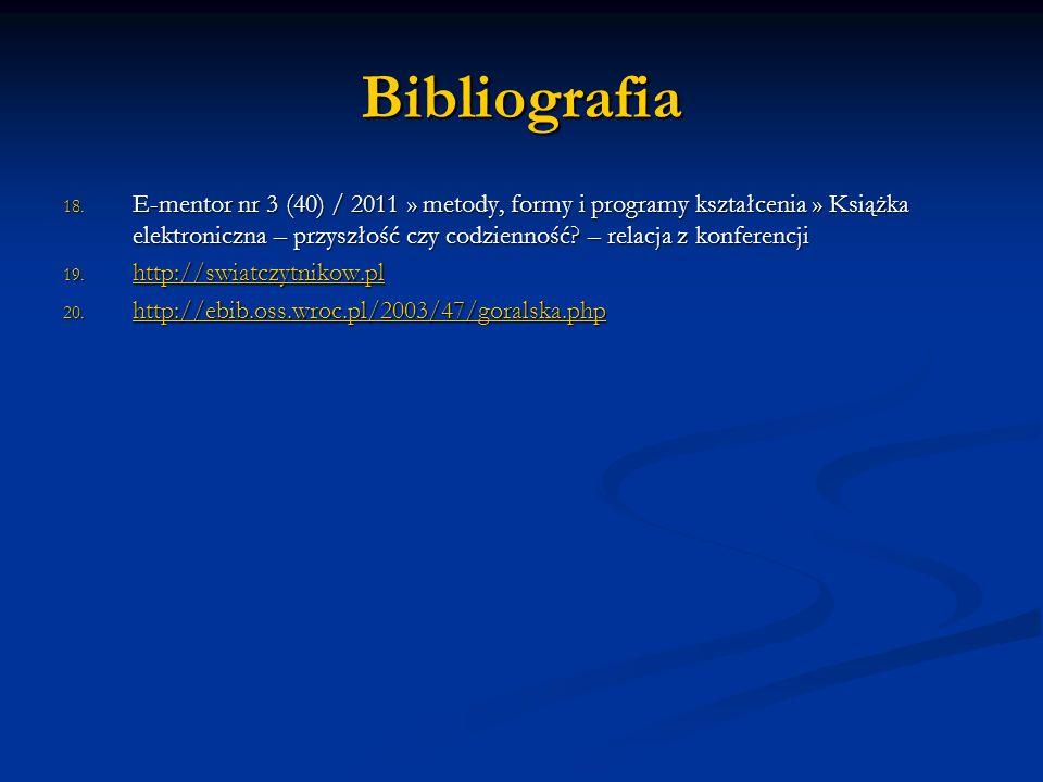 Bibliografia 18. E-mentor nr 3 (40) / 2011 » metody, formy i programy kształcenia » Książka elektroniczna – przyszłość czy codzienność? – relacja z ko