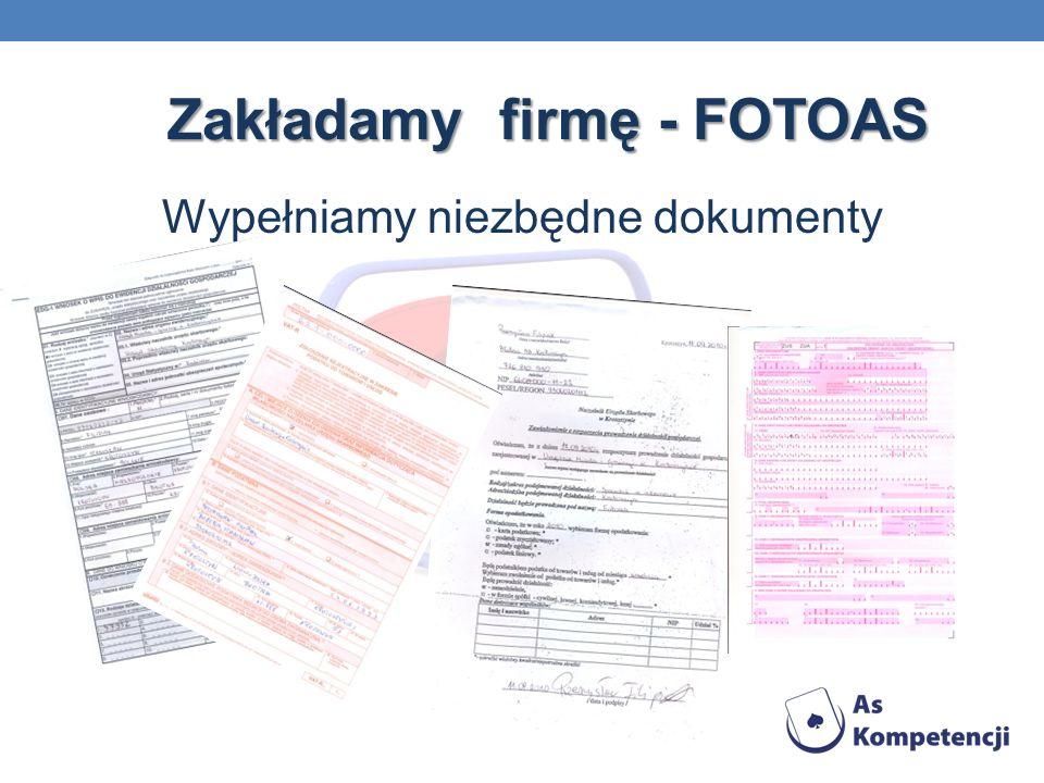 Zakładamy firmę - FOTOAS Wypełniamy niezbędne dokumenty