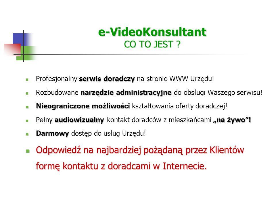 e-VideoKonsultant CO TO JEST . serwis doradczy Profesjonalny serwis doradczy na stronie WWW Urzędu.