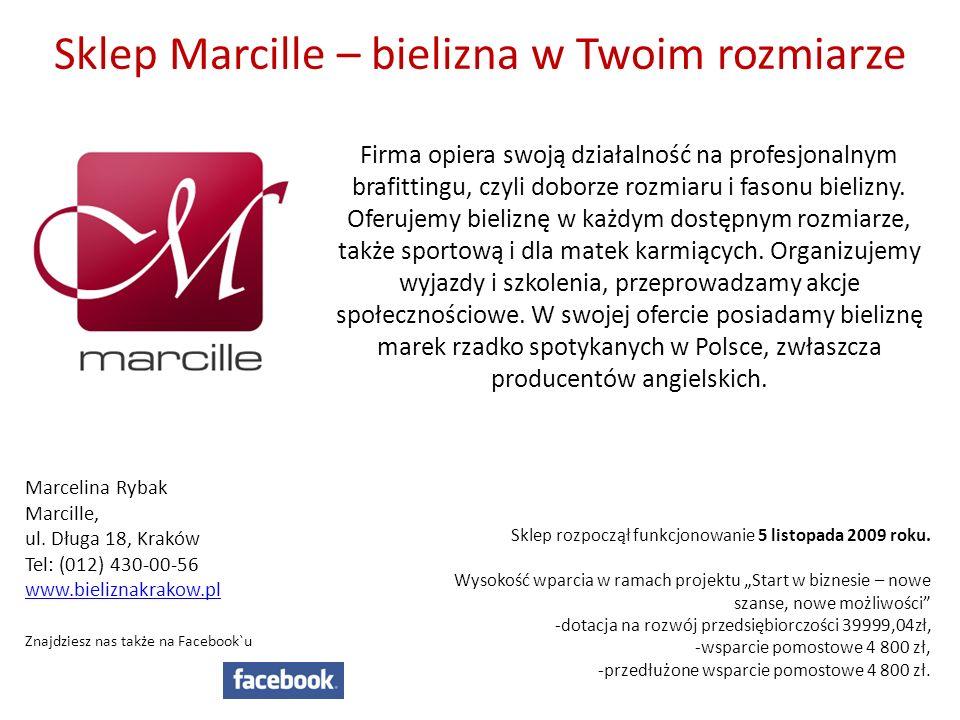 Sklep Marcille – bielizna w Twoim rozmiarze Firma opiera swoją działalność na profesjonalnym brafittingu, czyli doborze rozmiaru i fasonu bielizny. Of