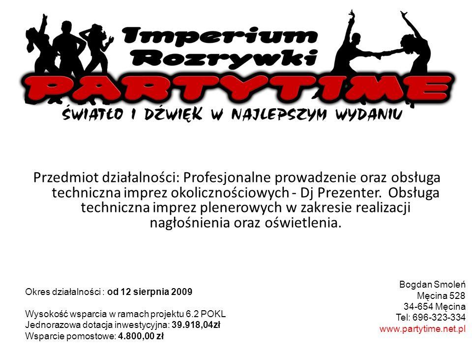 Przedmiot działalności: Profesjonalne prowadzenie oraz obsługa techniczna imprez okolicznościowych - Dj Prezenter. Obsługa techniczna imprez plenerowy