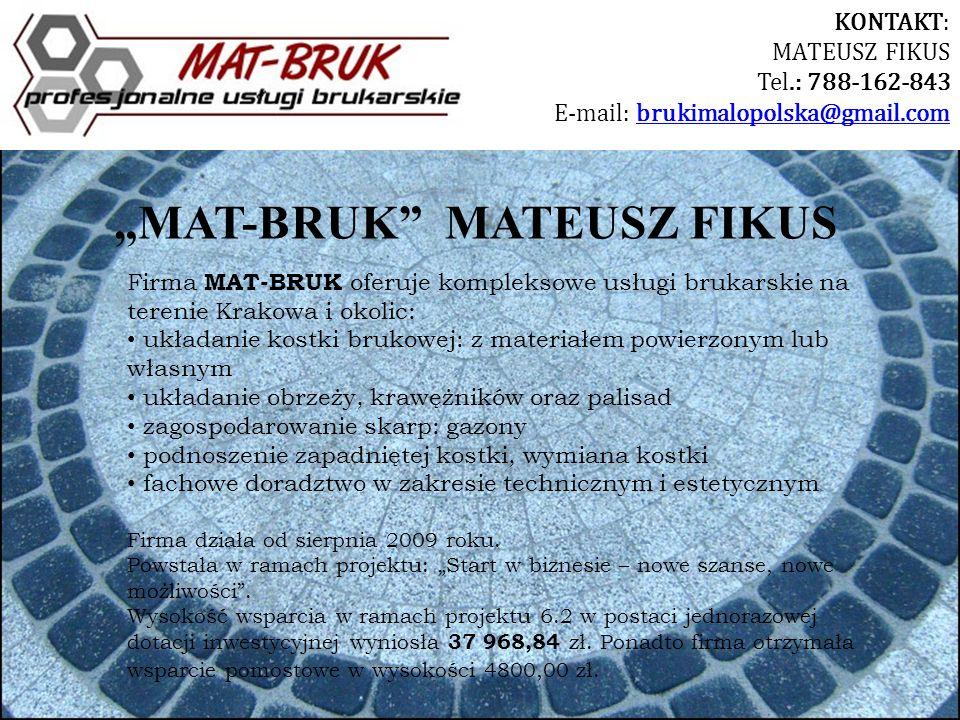 Firma MAT-BRUK oferuje kompleksowe usługi brukarskie na terenie Krakowa i okolic: układanie kostki brukowej: z materiałem powierzonym lub własnym ukła