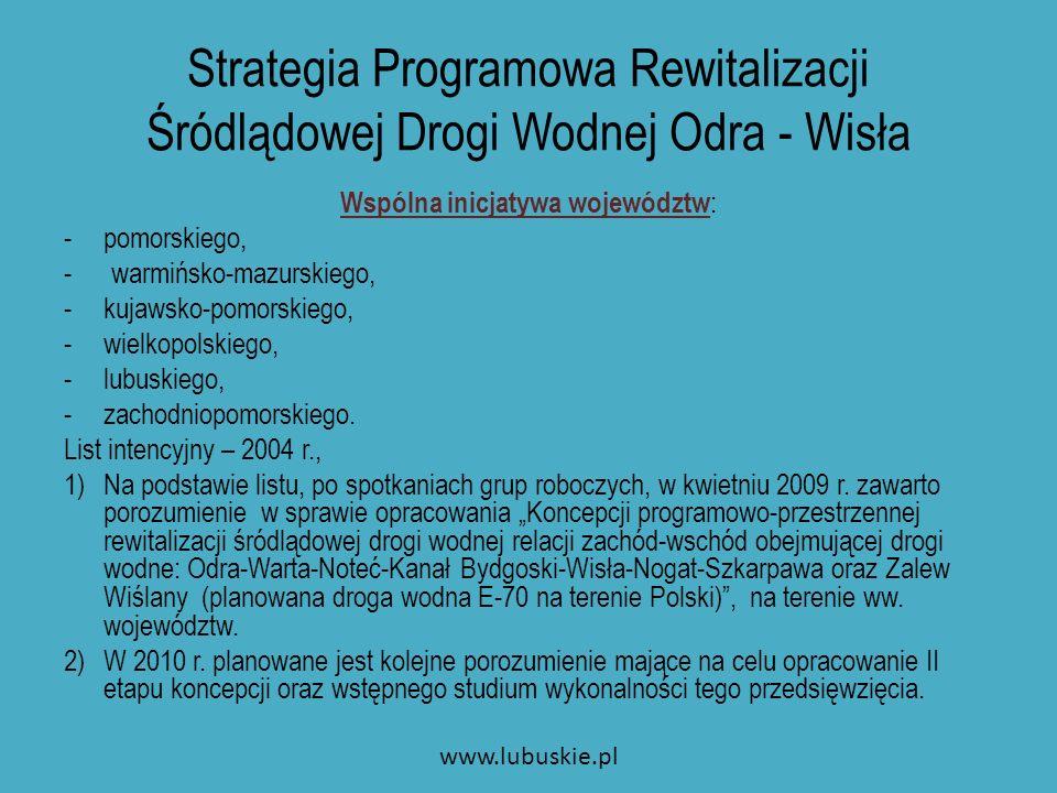 Wizja programu Zrównoważony rozwój regionów położnych wzdłuż planowanego polskiego odcinka Międzynarodowej Drogi Wodnej E 70 (Odra – Warta – Noteć – Kan.
