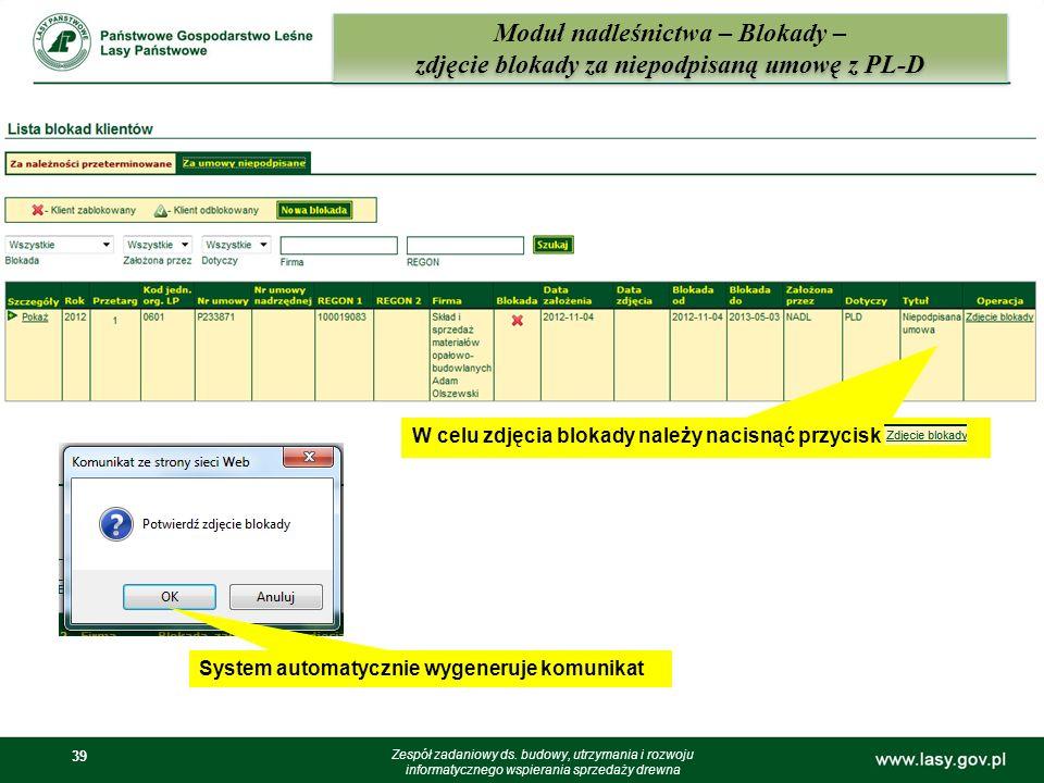 39 Moduł nadleśnictwa – Blokady – zdjęcie blokady za niepodpisaną umowę z PL-D Zespół zadaniowy ds. budowy, utrzymania i rozwoju informatycznego wspie
