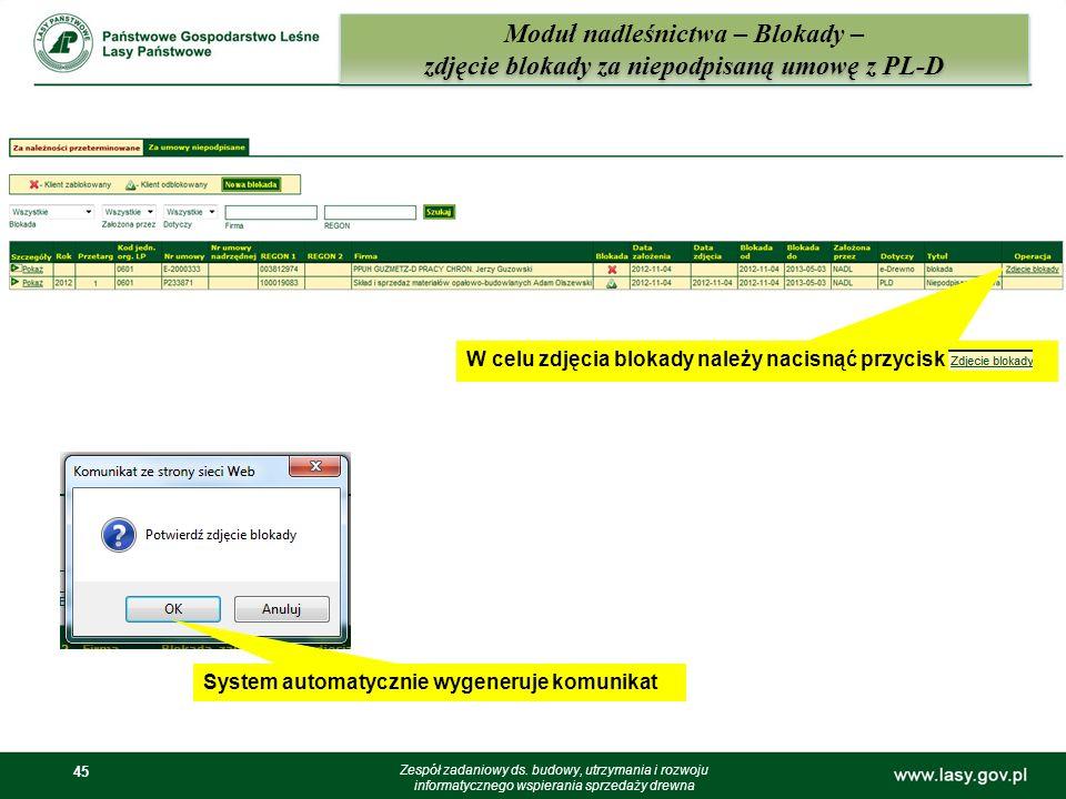45 Moduł nadleśnictwa – Blokady – zdjęcie blokady za niepodpisaną umowę z PL-D Zespół zadaniowy ds. budowy, utrzymania i rozwoju informatycznego wspie