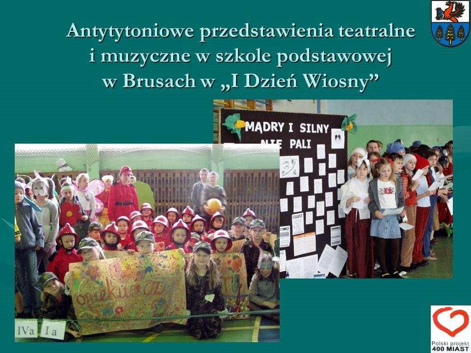Antytytoniowe przedstawienia teatralne i muzyczne w szkole podstawowej w Brusach w I Dzień Wiosny