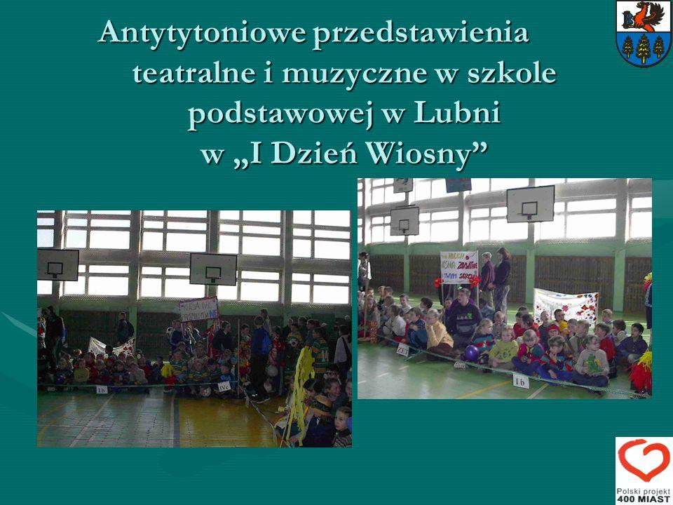 Antytytoniowe przedstawienia teatralne i muzyczne w szkole podstawowej w Lubni w I Dzień Wiosny