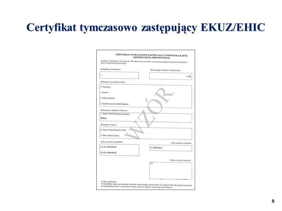 Certyfikat tymczasowo zastępujący EKUZ/EHIC 8