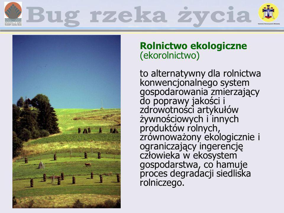 Rolnictwo ekologiczne (ekorolnictwo) to alternatywny dla rolnictwa konwencjonalnego system gospodarowania zmierzający do poprawy jakości i zdrowotnośc