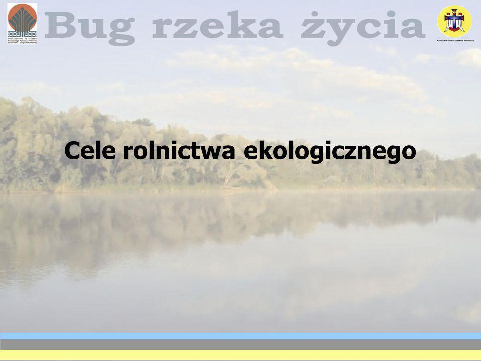 Cele rolnictwa ekologicznego