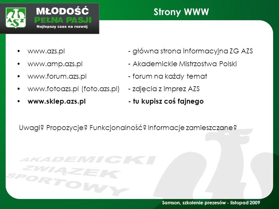 Strony WWW www.azs.pl- główna strona informacyjna ZG AZS www.amp.azs.pl- Akademickie Mistrzostwa Polski www.forum.azs.pl- forum na każdy temat www.fot