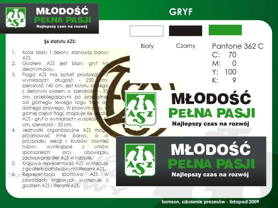 GRYF §6 statutu AZS: 1.Kolor biały i zielony stanowią barwy AZS. 2.Godłem AZS jest biały gryf na zielonym polu. 3.Flaga AZS ma kształt prostokąta o wy